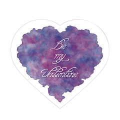 Template of greeting card for Valentine's day. Abstract heart with handwritten inscription. Be my Valentine. Watercolor imitation. Vector, EPS 10