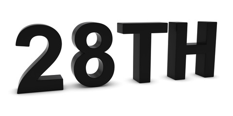 28TH - Black 3D Twenty-Eighth Text Isolated on White