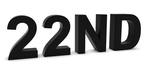 22ND - Black 3D Twenty-Second Text Isolated on White
