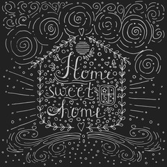 Hand drawn typography poster, Conceptual handwritten phrase Home Sweet Home, T-shirt hand lettered calligraphic design, Inspirational vector typography.