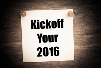 Kickoff Your 2016 concept