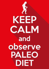 Flat design Keep Calm and observe Paleo Diet