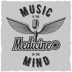 Music is the medicine of the mind label design for t-shirts, posters, logos, greeting cards etc.
