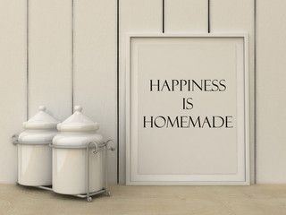 Motivation words Happiness is Homemade. Inspirational quote.Happiness, family, home, concept. Home decor wall art. Scandinavian style home interior decoration