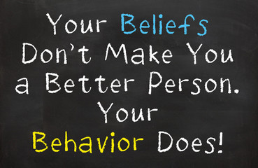 Your Beliefs Don't Make You