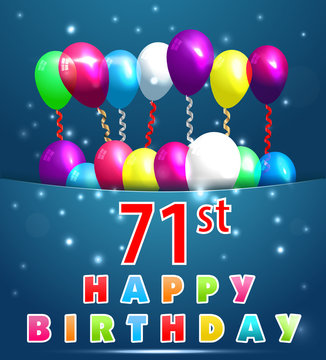 71 year Happy Birthday Card with balloons and ribbons,71st birthday - vector EPS10