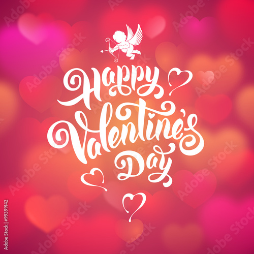 Calligraphic Lettering Text Happy Valentines Day On Pink Blurred