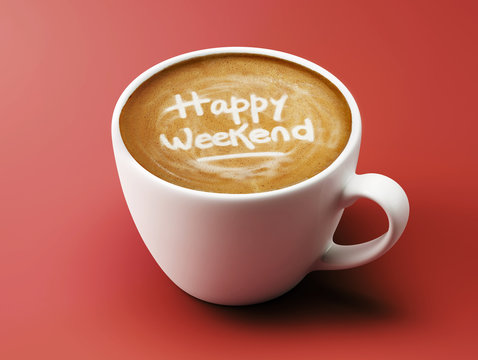 Happy Weekend Coffee Cup Concept