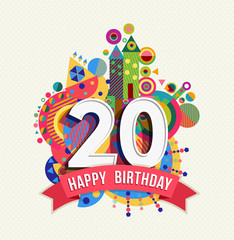 Happy birthday 20 year greeting card poster color