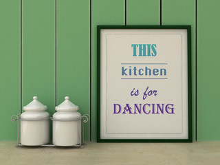 This kitchen is for dancing. Kitchen Art poster. Inspirational quotation. Home decor art. Scandinavian style
