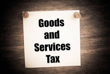 Goods and Services Tax concept