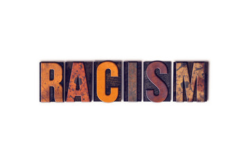 Racism Concept Isolated Letterpress Type