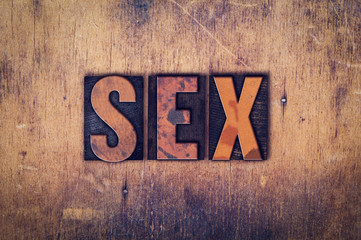 Sex Concept Wooden Letterpress Type