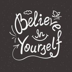 Believe in yourself handwritten design