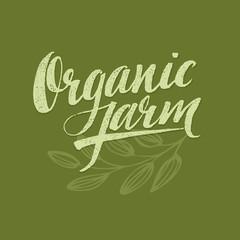 Organic Farm Modern brush lettering. Vector illustration