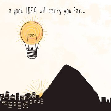 """""""A good idea will carry you far..."""" - tiny people flying away in a bright lightbulb that looks like a hot air balloon"""