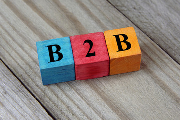 B2B text (Business To Business) on colorful wooden cubes