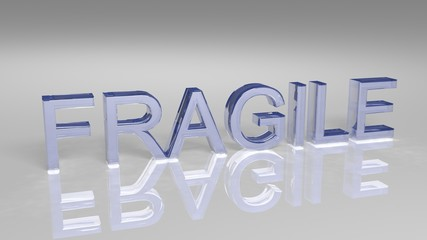 Fragile word made of glass isolated on white background