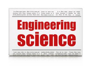 Science concept: newspaper headline Engineering Science