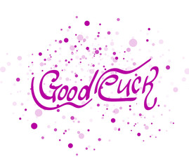 Good luck lettering word
