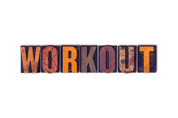 Workout Concept Isolated Letterpress Type