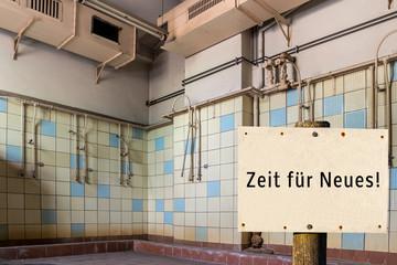 Zeit für Neues Alte Dusche