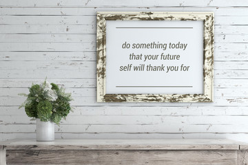 Inspirational Quote on Picture Frame.