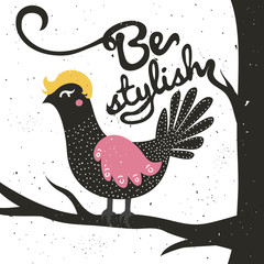Vector illustration with cute hipster doodle bird. Be stylish.