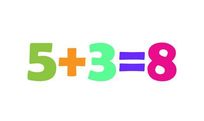 Mathematics 5+3=8