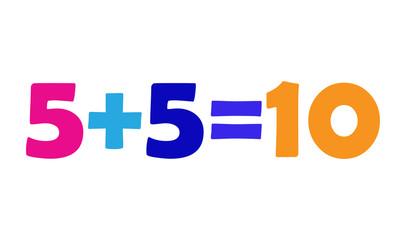 Mathematics 5+5=10