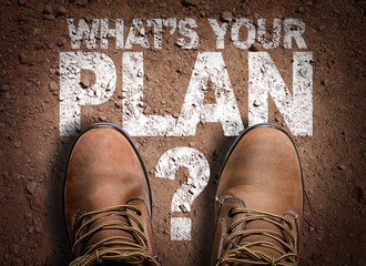 Top View of Boot on the trail with the text: What's Your Plan? Wall mural