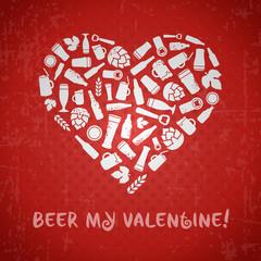 Valentines day craft beer poster. Beer my valentine tagline. White heart composed of craft beer bottles, beer mugs, glasses, beer ingredients and accessories. Red retro grunge background.