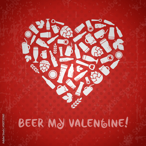 Valentines Day Craft Beer Poster. Beer My Valentine Tagline. White Heart  Composed Of Craft