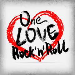 One love rock'n'roll poster handwritten design
