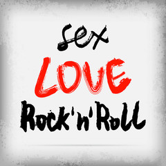 Sex, LOVE, Rock'n'roll poster design