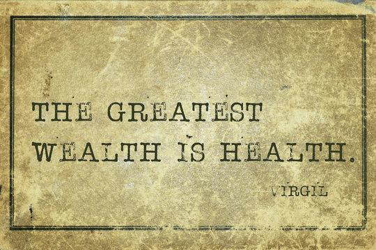 health wealth Virgil