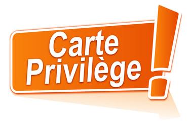 carte privilège sur étiquette orange