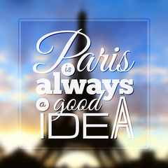Paris typographic design on blurred Eiffel tower background