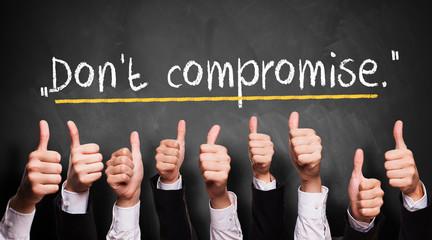 """viele Daumen Hoch zum Zitat """"Don't compromise"""" in der Produktentwicklung"""