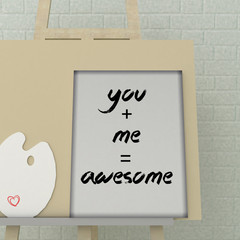 Love concept. St. Valentine's day greeting card. You and me are awesome poster