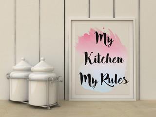 My kitchen My Rules. Kitchen Art poster. Woman Inspirational quotation. Home decor art. Scandinavian style