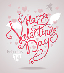 Happy Valentine's Day Hand Lettering - holiday background.