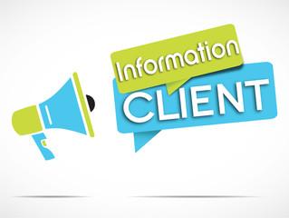 mégaphone : information client