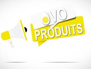 mégaphone : ovoproduits