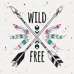 Vector grunge illustration with crossed ethnic arrows, feathers and tribal ornament. Boho and hippie style. American indian motifs. Wild and Free poster.