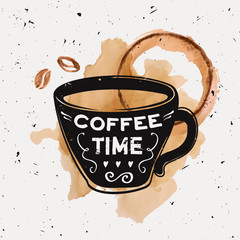 "Vector grunge illustration of a coffee cup with typography text ""Coffee time"" with watercolor coffee beans and splashes of spilled coffee. Modern hipster style."