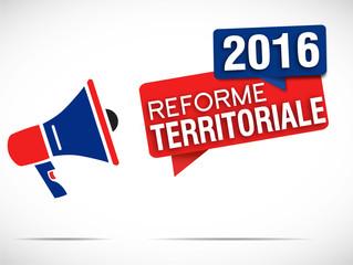 mégaphone : réforme territoriale 2016