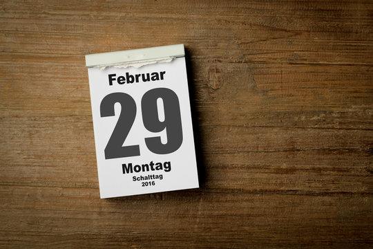 29 Februar / Schalttag / Jahr