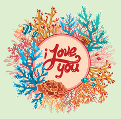 I love you. Valentine card. Corals and fish.