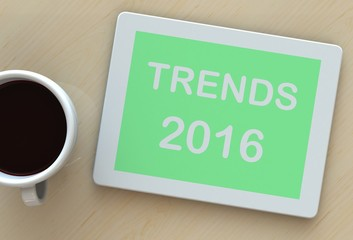 TRENDS 2016, message on tablet and coffee on table